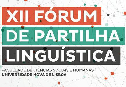 XII Fórum De Partilha Linguística E Workshop Em Aquisição Da Linguagem