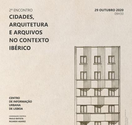 2º Encontro Cidades, Arquitetura E Arquivos No Contexto Ibérico
